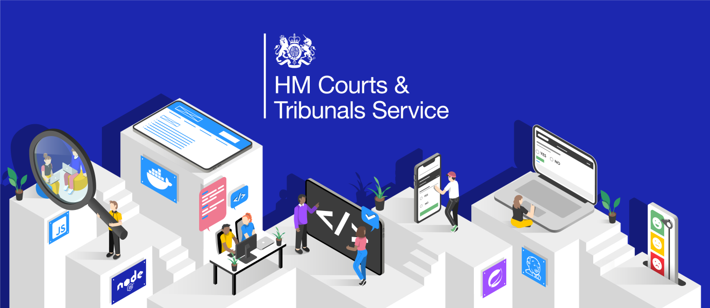 How improved UX lowered costs and increased customer satisfaction at the HM Courts & Tribunals Service.